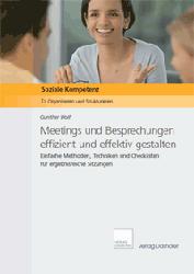 Fachbücher Meetings und Besprechungen effizient und effektiv gestalten (3. Auflage 2016)